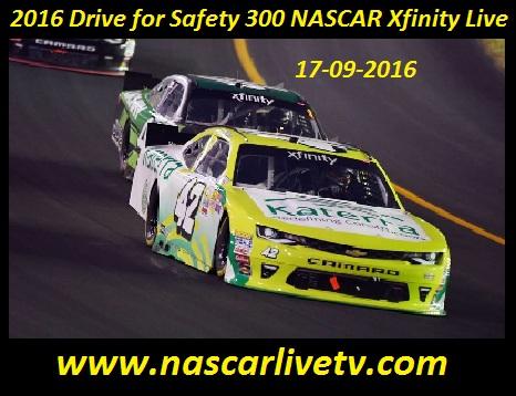 2016-drive-for-safety-300-nascar-xfinity-live