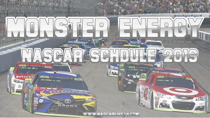 Monster Energy NASCAR 2019 Schedule
