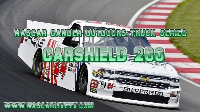 CarShield 200 NASCAR Truck Live Stream