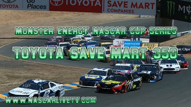 Toyota Save Mart 350 NASCAR Live Stream