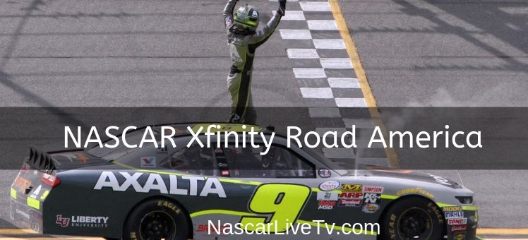 NASCAR Xfinity Road America Live Stream