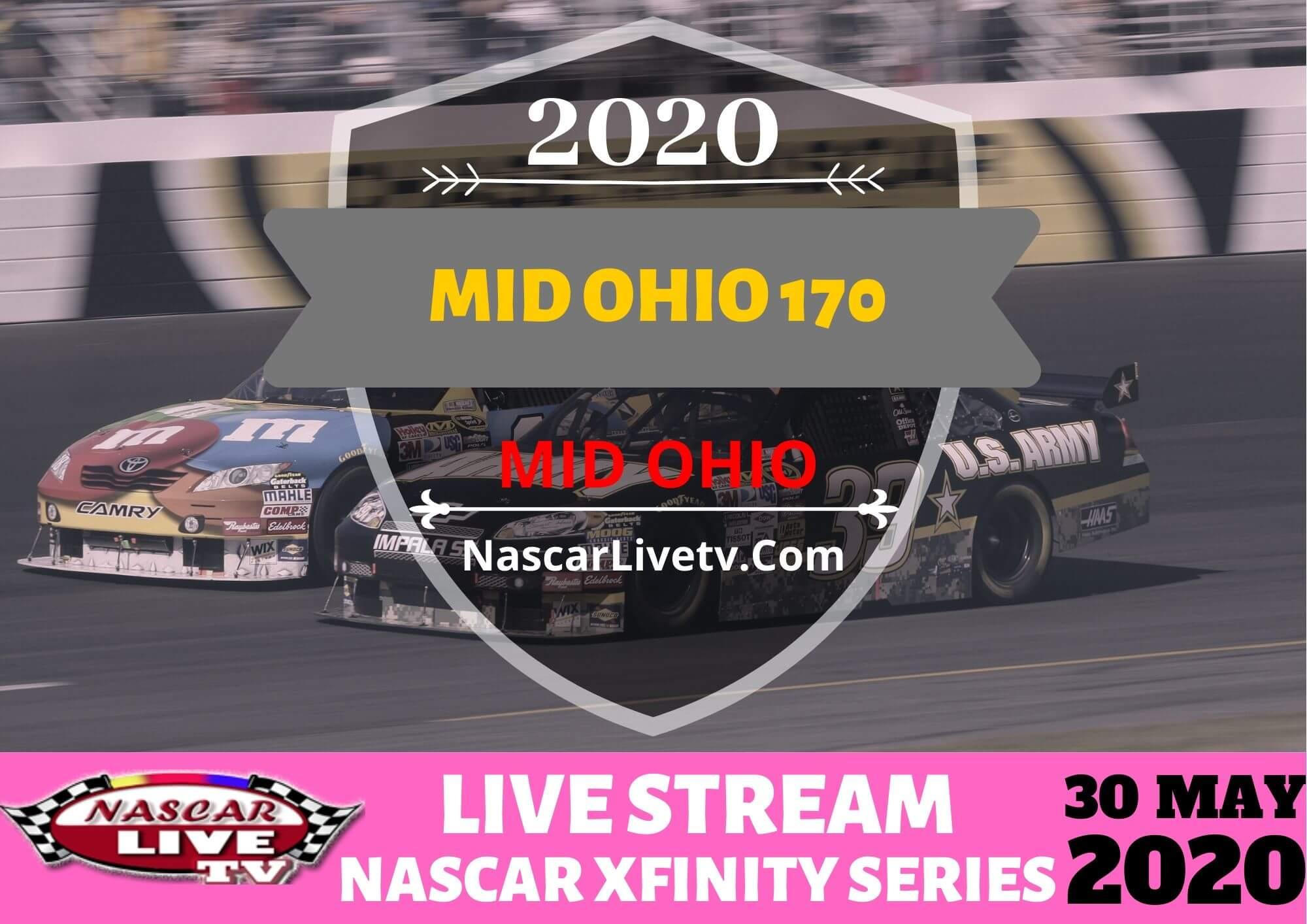 NASCAR Xfinity Mid Ohio 170 Live Stream