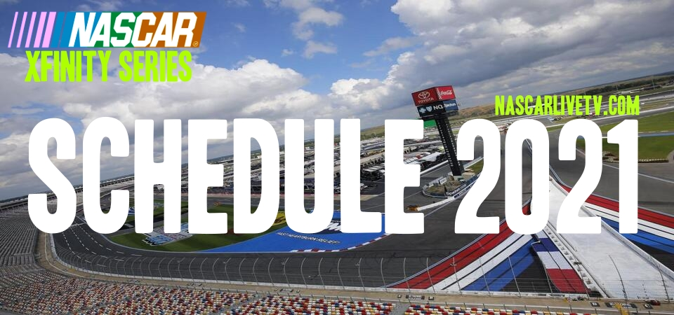 2021 Xfinity Series Schedule Announced