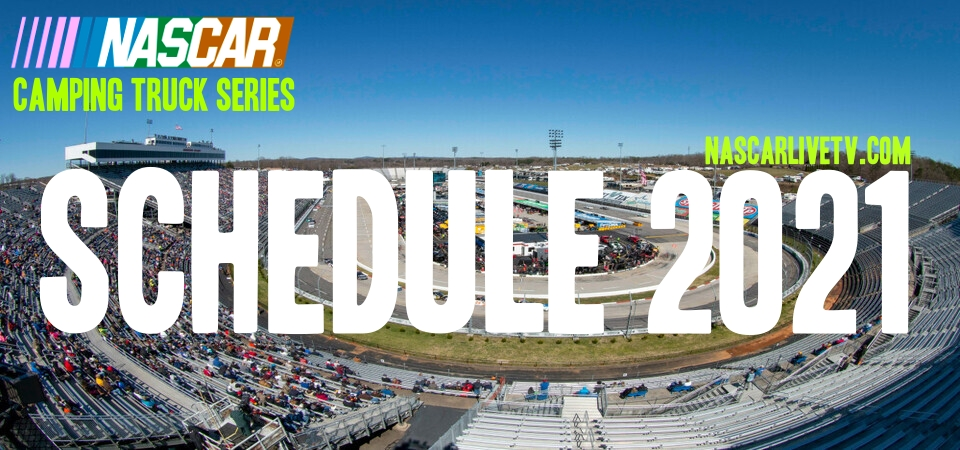 NASCAR Camping World Truck Series Schedule 2021 Revealed