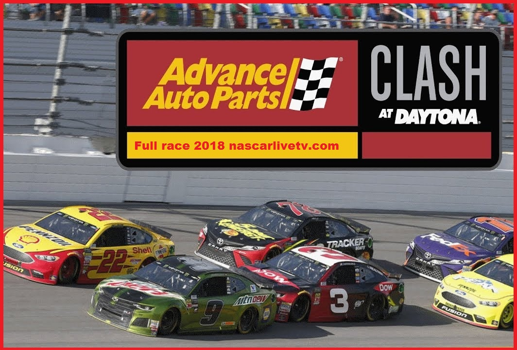 NASCAR MONSTER ENERGY CUP Advance Auto Parts Clash 2018 Complete Race
