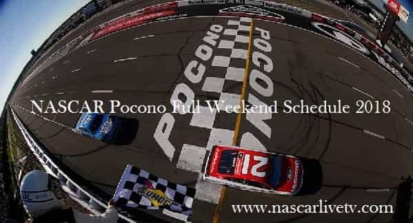 NASCAR Pocono Full Weekend Schedule 2018