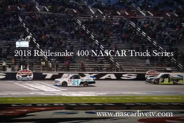 Watch 2018 Rattlesnake 400 NASCAR Truck Live
