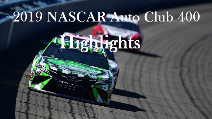NASCAR Fontana Highlights 2019