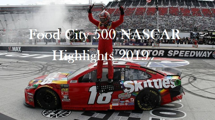 Food City 500 NASCAR Highlights 2019