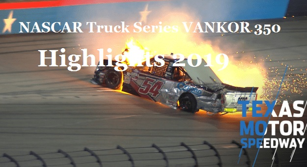 NASCAR Truck Series VANKOR 350 Highlights 2019