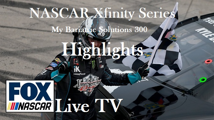 NASCAR Xfinity Series My Bariatric Solutions 300 Highlights 2019