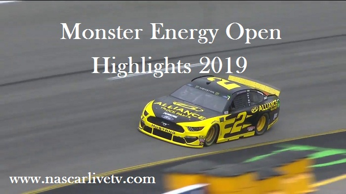 NASCAR Monster Energy Open Highlights 2019