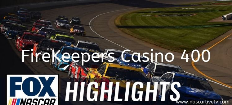 FireKeepers Casino 400 NASCAR Highlights 2019