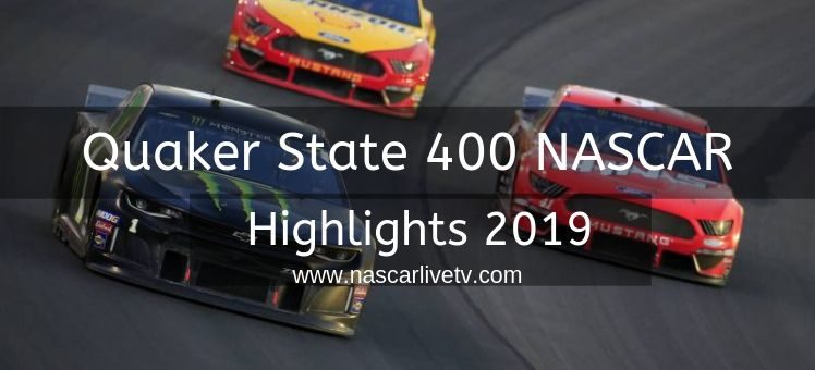 Quaker State 400 NASCAR Highlights 2019