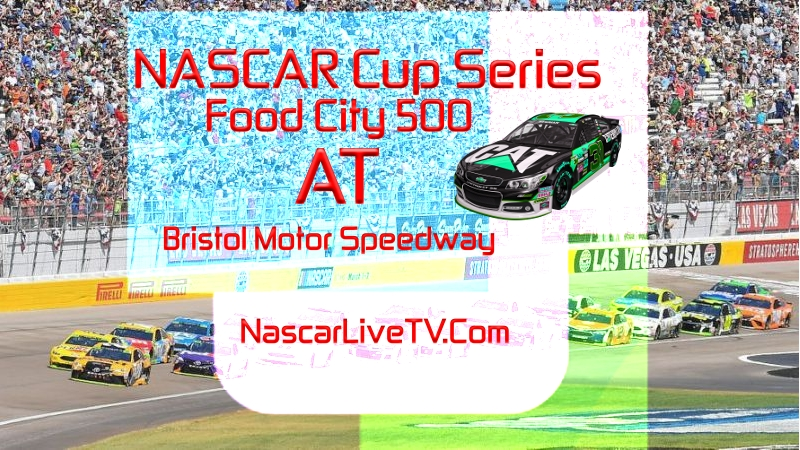 Food City 500 NASCAR Bristol 2020 Race Live Stream