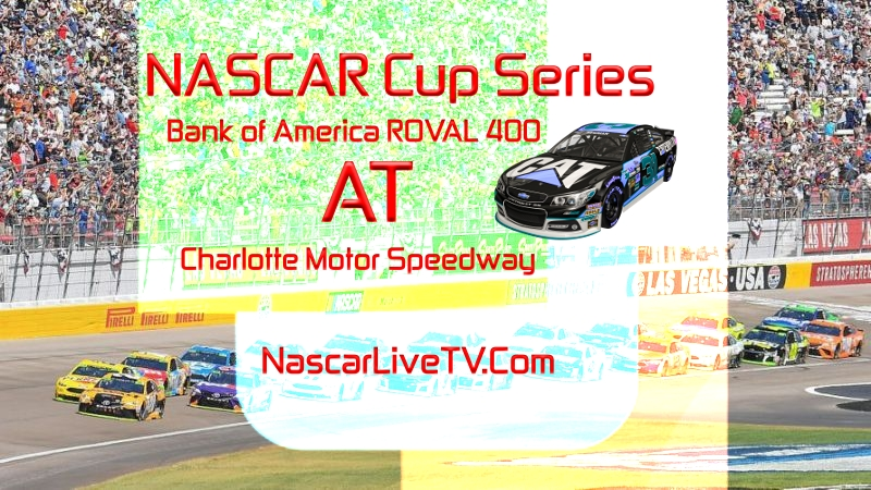 MENCS Bank of America ROVAL 400 Race 2020 Live Stream