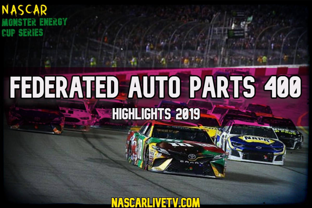 Federated Auto Parts 400 NASCAR Highlights 2019