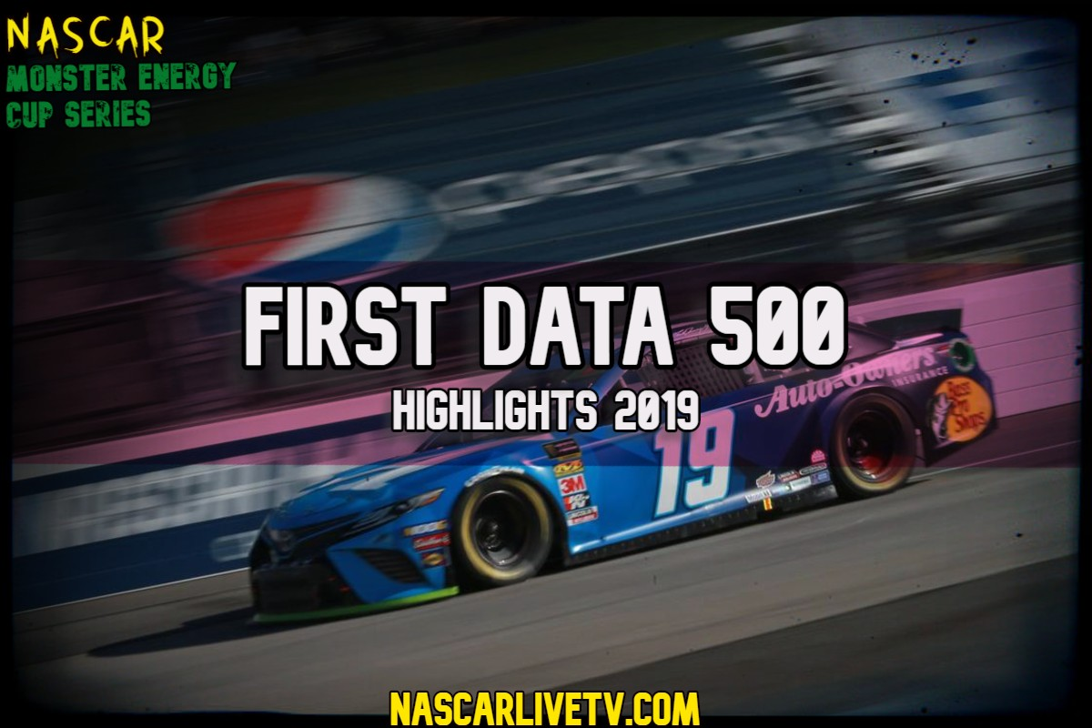 First Data 500 NASCAR Highlights 2019