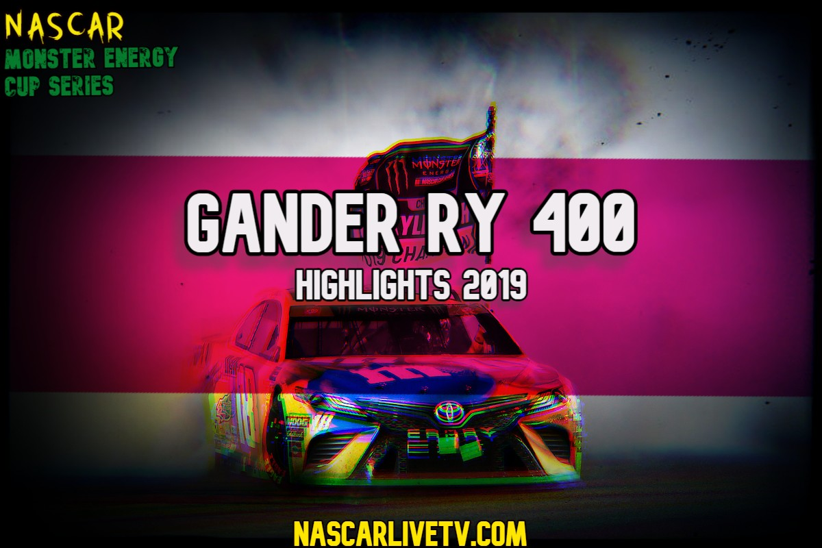 Gander RV 400 NASCAR Highlights 2019