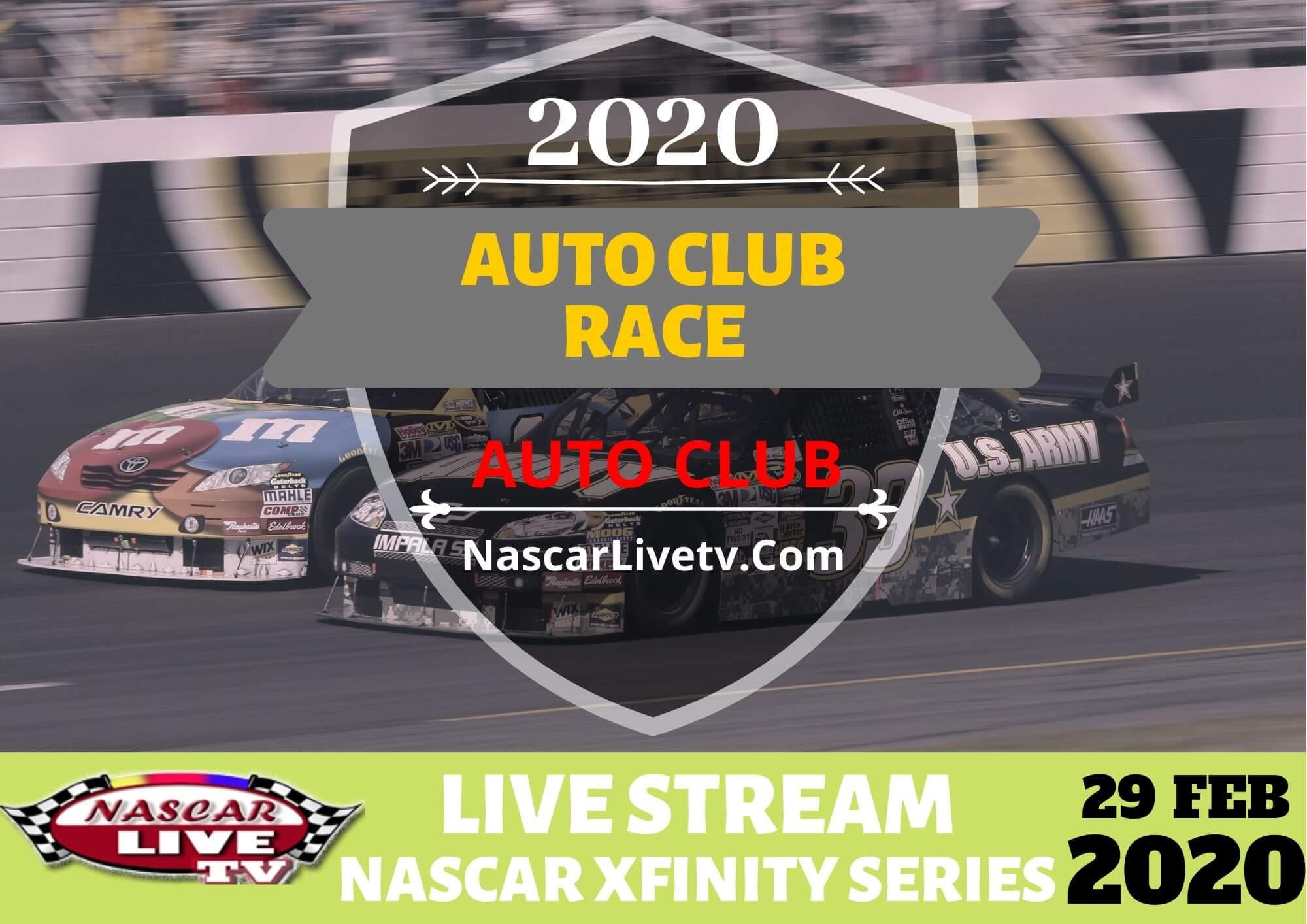 NXS Race At Auto Club Live Stream 2020