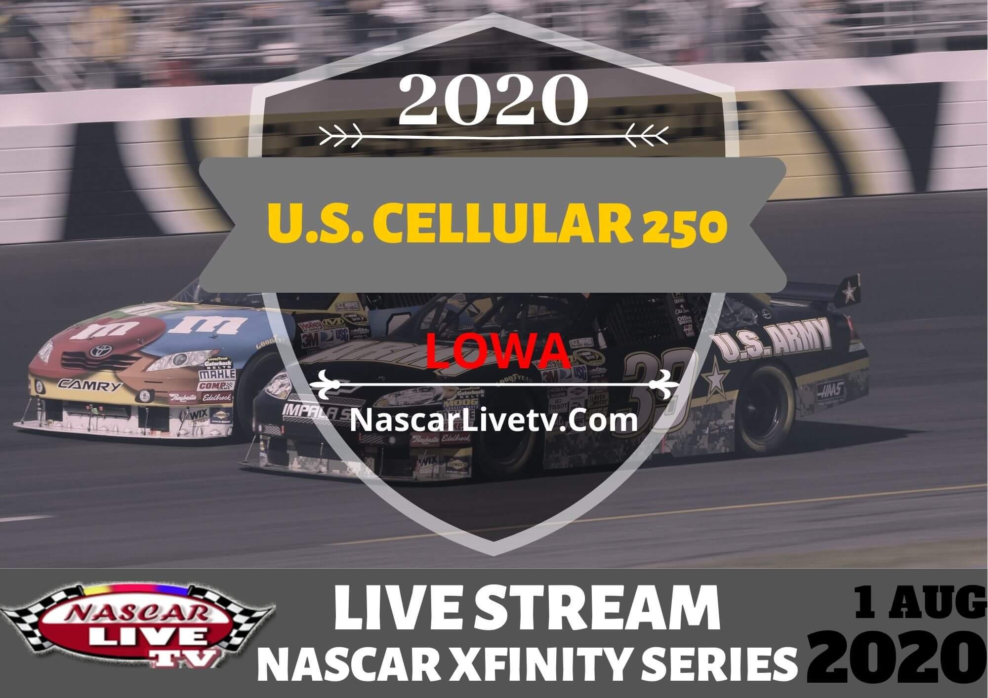 NXS U.S. Cellular 250 Live Stream 2020
