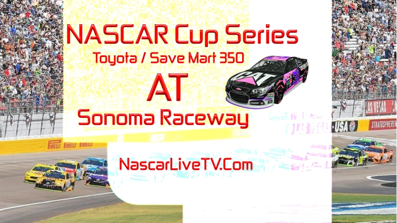 Toyota/Save Mart 350 Practice 1  Live Stream 2020  | NASCAR CUP