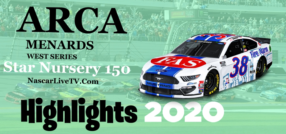 Star Nursery 150 ARCA West Series Highlights 2020