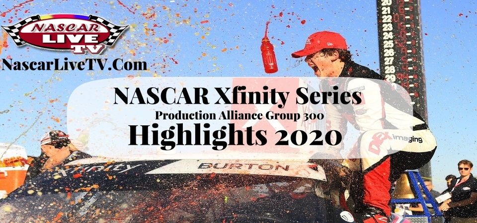 Production Alliance Group 300 Xfinity Series Highlights 2020