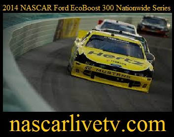 2014 NASCAR Ford EcoBoost 300 Nationwide Series