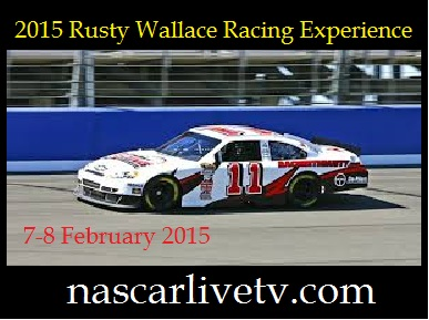 2015 Rusty Wallace Racing Experience