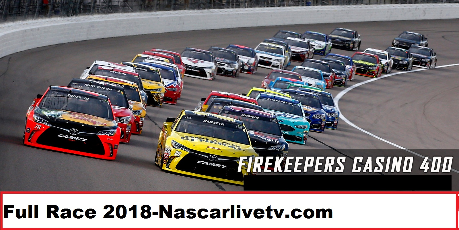 MENCS-FireKeepers Casino 400-COMPLETE-RACE-2018