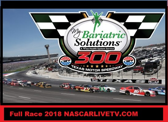 NASCAR Xfinity Series- My Bariatric Solutions 300 COMPLETE RACE 2018