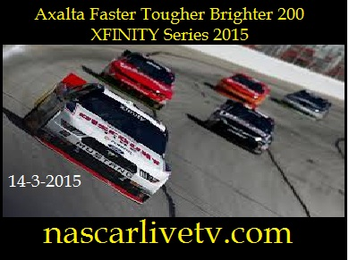 Axalta Faster Tougher Brighter 200 XFINITY Series 2015