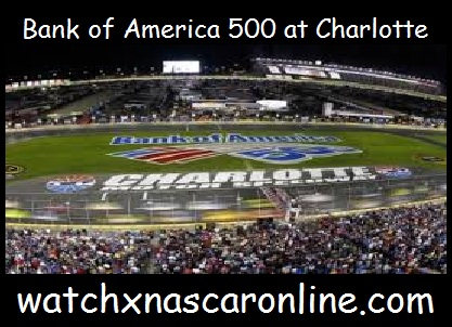 bank%20of%20america%20500%20at%20charlotte Watch Bank of America 500 at Charlotte Online