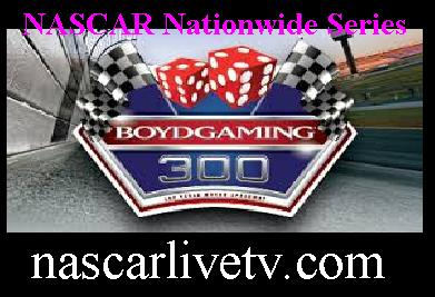 Boyd Gaming 300 Nationwide Series