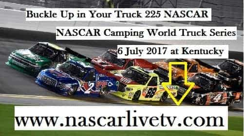 Buckle Up in Your Truck 225 NASCAR live