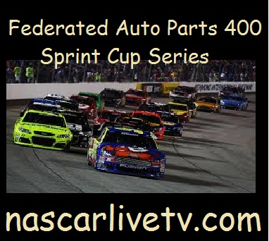 Federated Auto Parts 400 sprint Cup Series