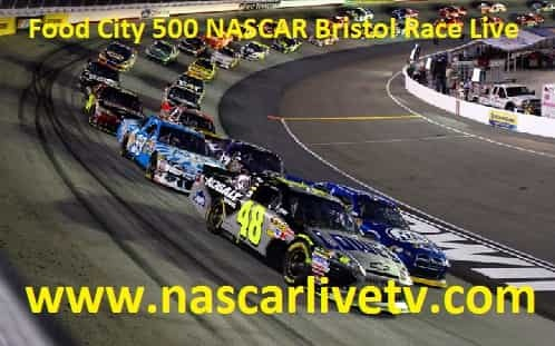 Food City 500 Nascar Bristol Race Live