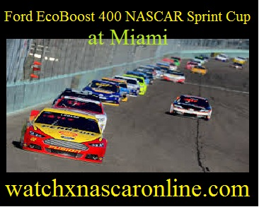 ford%20ecoboost%20400%20at%20miami Watch Ford EcoBoost 400 NASCAR Sprint Sup at Miami Online