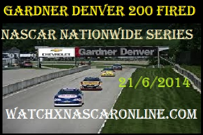 gardner%20denver%20200%20fired Watch NASCAR Nationwide Series at Road America Online