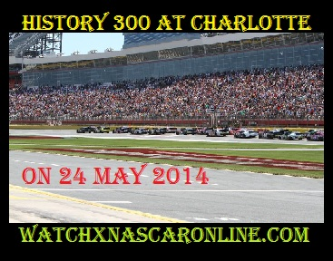 history%20300%20at%20charlotte Watch History 300 at Charlotte Online