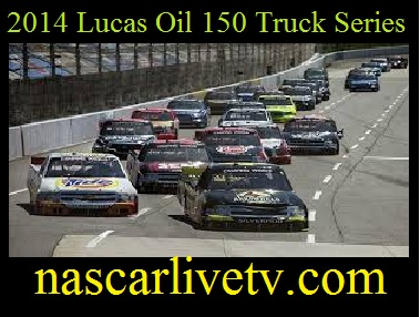 Lucas Oil 150 Truck Series