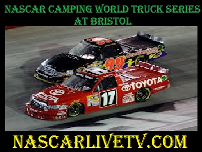 NASCAR Camping World Truck Series at Bristol