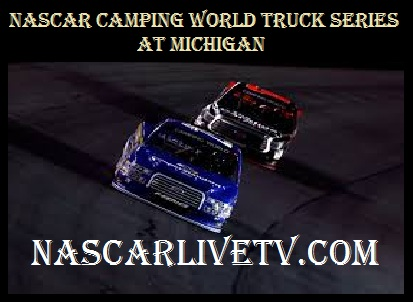NASCAR Camping World Truck Series at Michigan