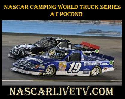 NASCAR Camping World Truck Series at Pocono