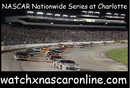 nascar%20nationwide%20series%20at%20charlotte Watch NASCAR Nationwide Series at Charlotte Online