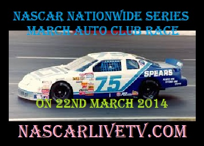 NASCAR Nationwide Series March Auto Club Racev 300