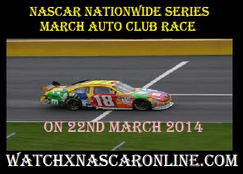 nascar%20nationwide%20series%20march%20auto%20club%20race Watch NASCAR Nationwide Series March Auto Club Race Online