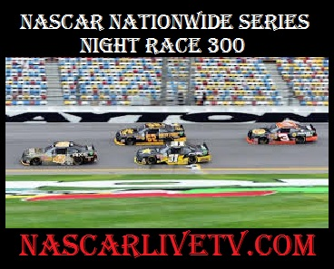 NASCAR Nationwide Series Night Race 300