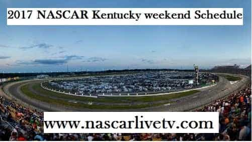 NASCAR Kentucky weekend Schedule